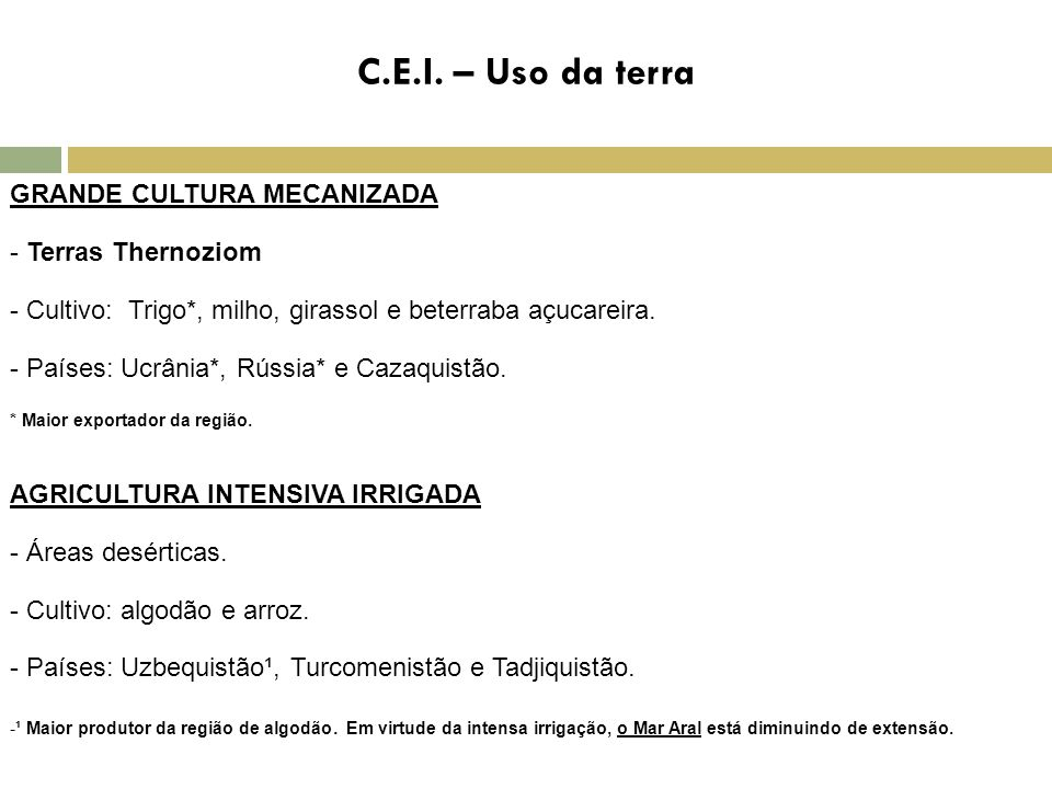 C.E.I. – Uso da terra GRANDE CULTURA MECANIZADA - Terras Thernoziom