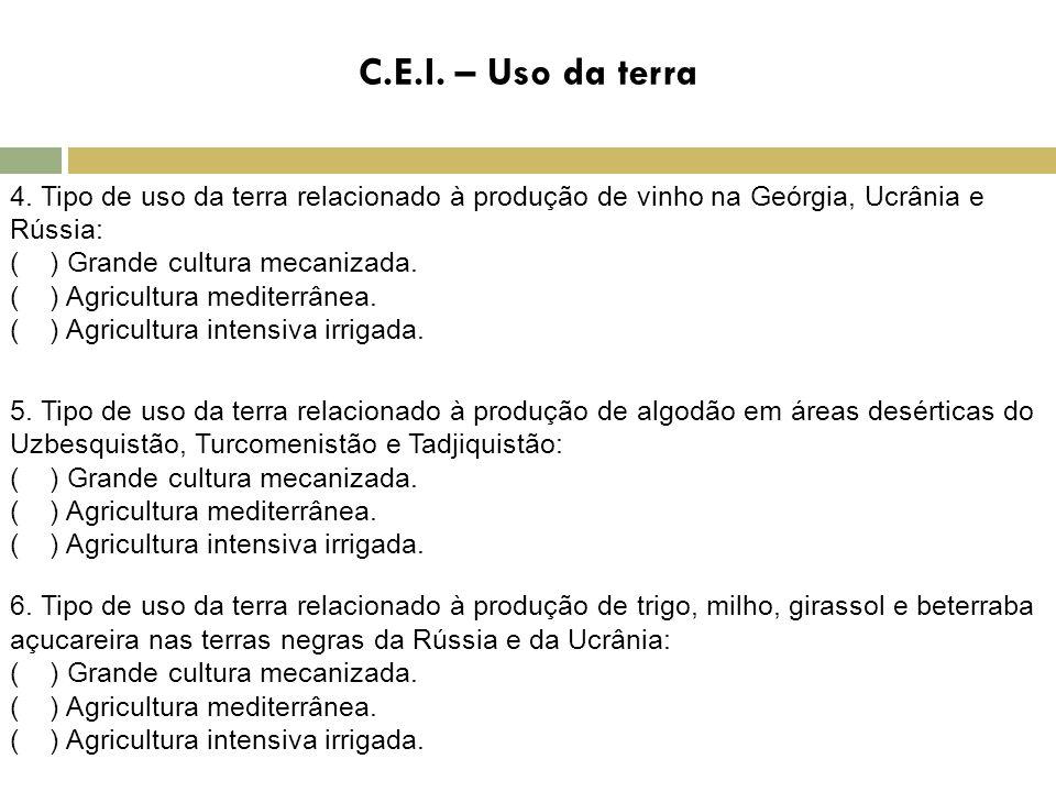 C.E.I. – Uso da terra 4. Tipo de uso da terra relacionado à produção de vinho na Geórgia, Ucrânia e Rússia:
