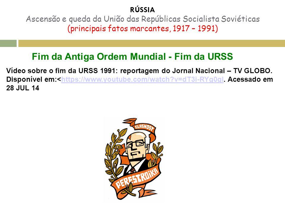Fim da Antiga Ordem Mundial - Fim da URSS