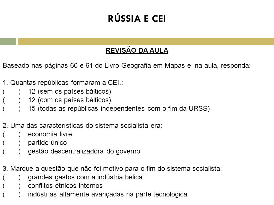 RÚSSIA E CEI REVISÃO DA AULA