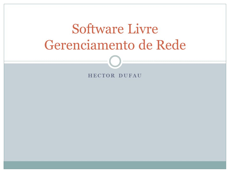 Software Livre Gerenciamento de Rede