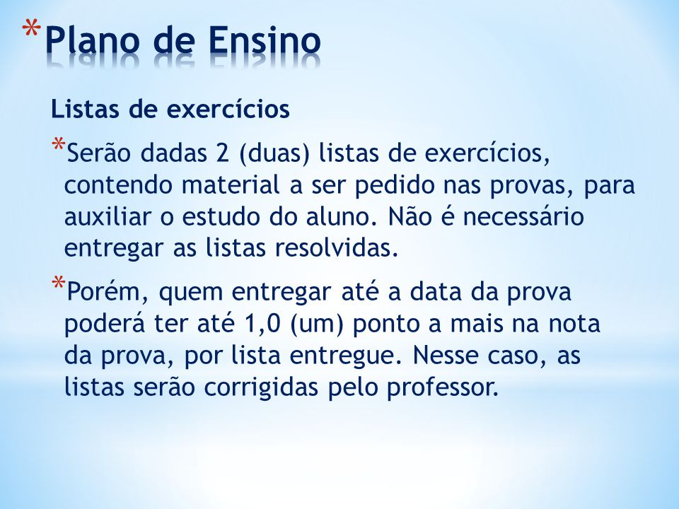 Plano de Ensino Listas de exercícios
