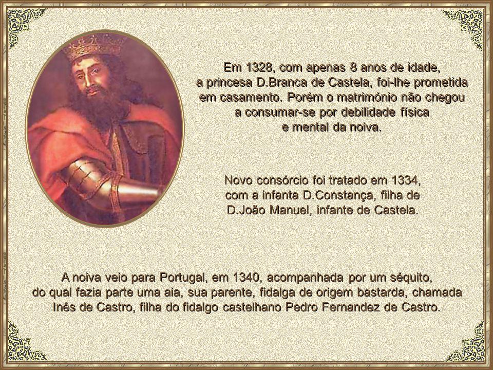 Em 1328, com apenas 8 anos de idade, a princesa D