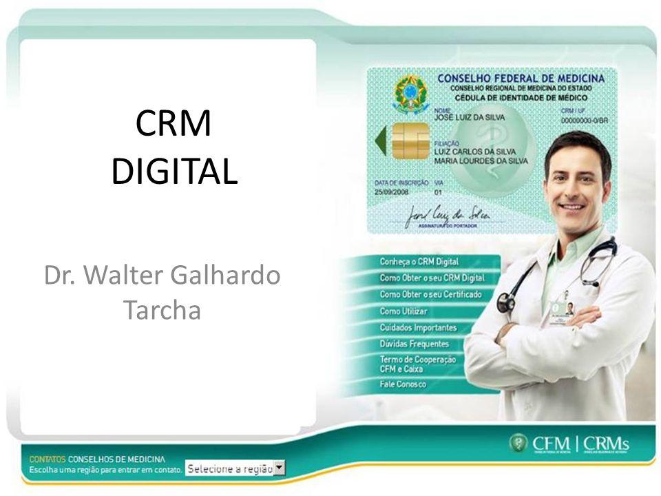 Dr. Walter Galhardo Tarcha