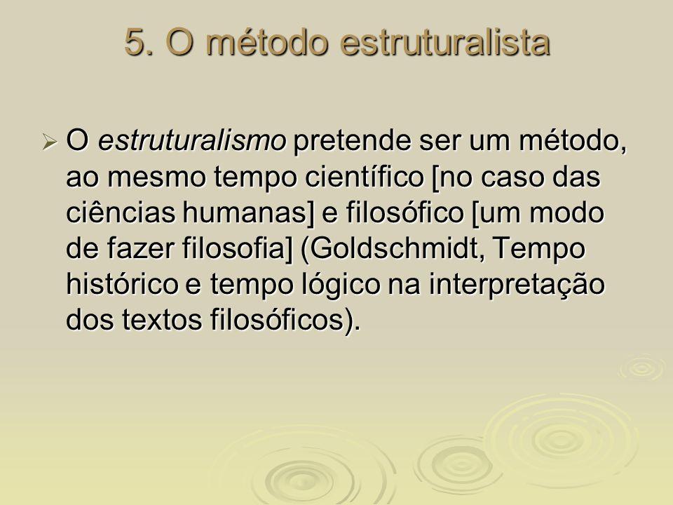 5. O método estruturalista