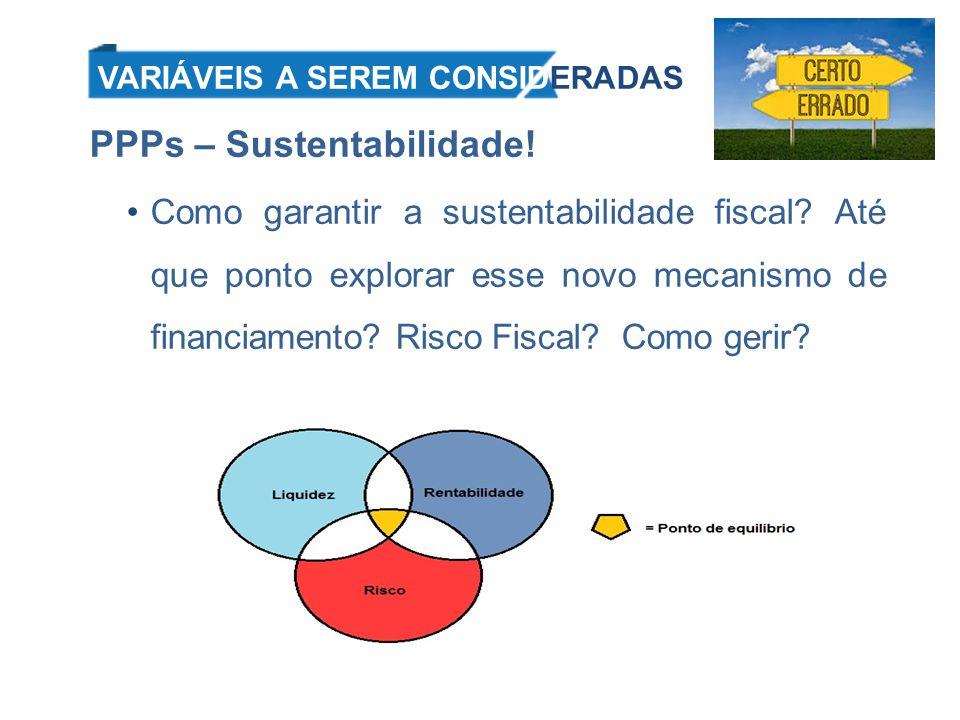 PPPs – Sustentabilidade!