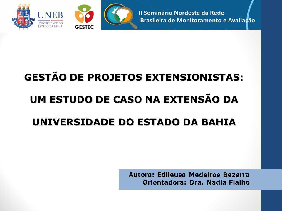 GESTÃO DE PROJETOS EXTENSIONISTAS: UM ESTUDO DE CASO NA EXTENSÃO DA UNIVERSIDADE DO ESTADO DA BAHIA