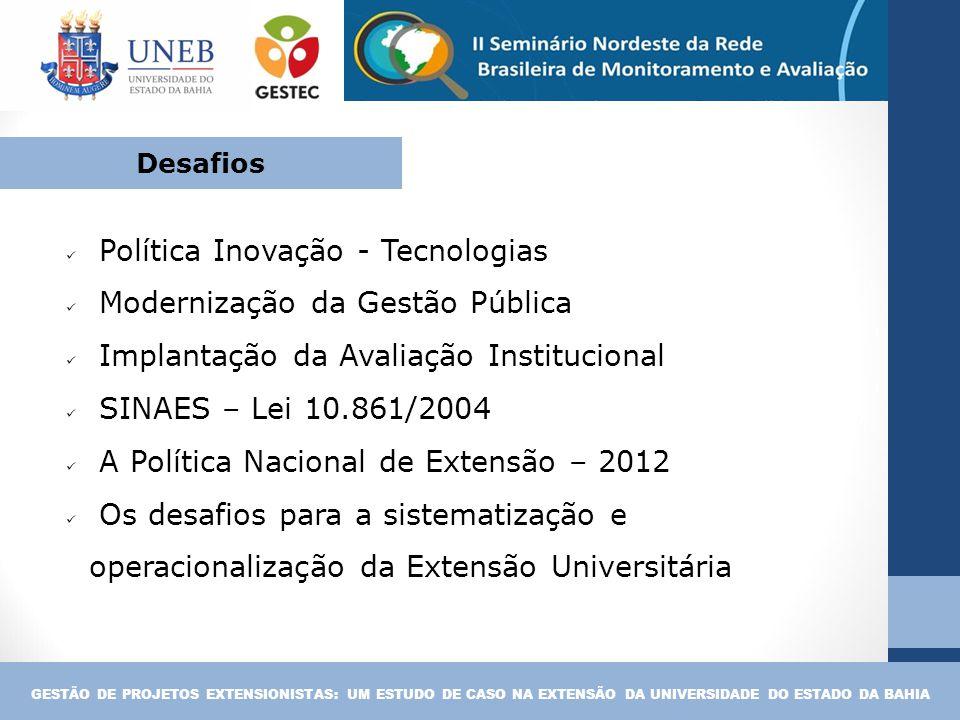 Política Inovação - Tecnologias Modernização da Gestão Pública