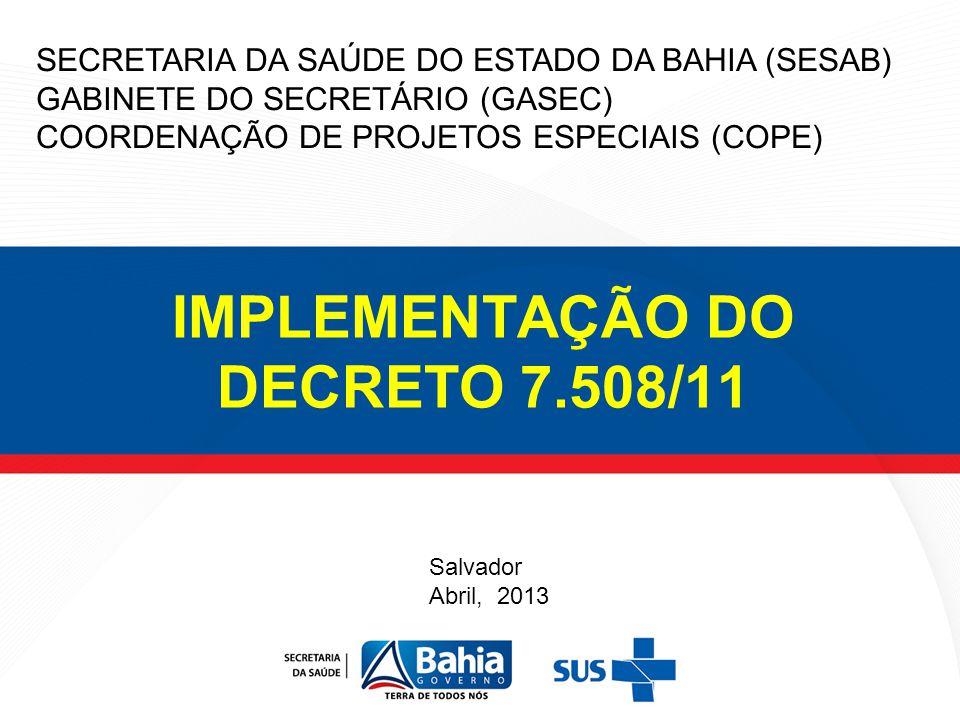 IMPLEMENTAÇÃO DO DECRETO 7.508/11