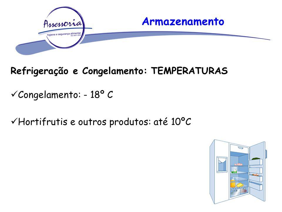 Armazenamento Refrigeração e Congelamento: TEMPERATURAS