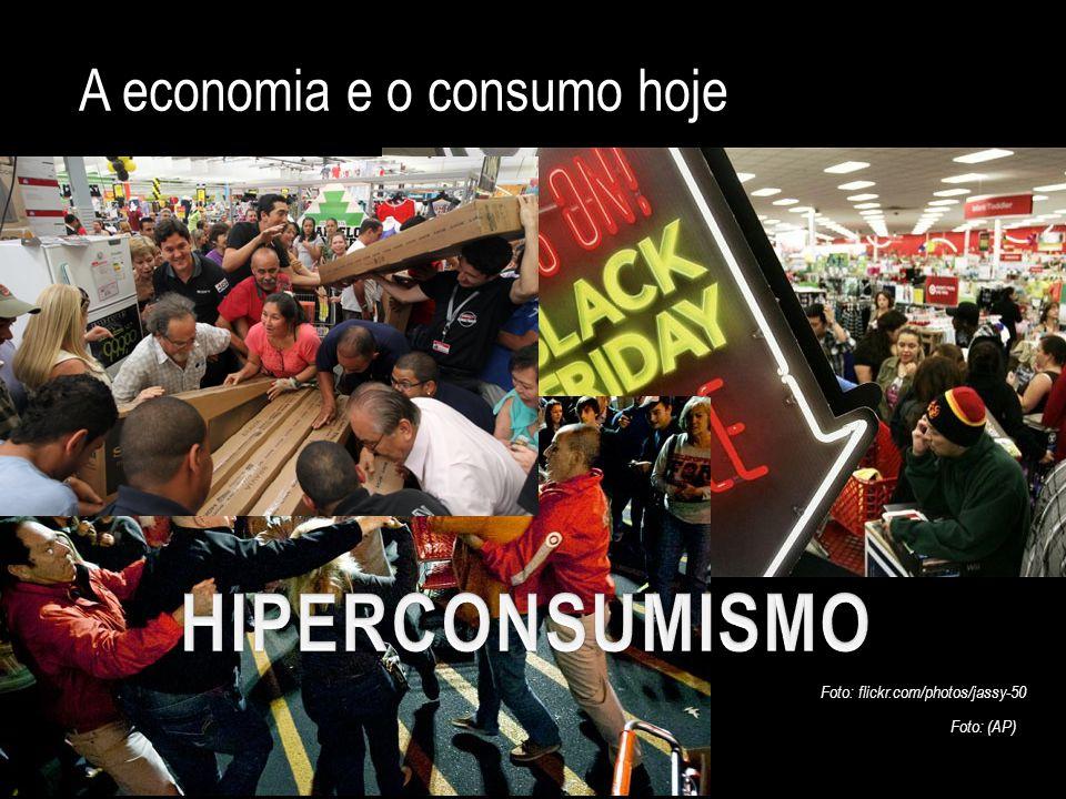 A economia e o consumo hoje