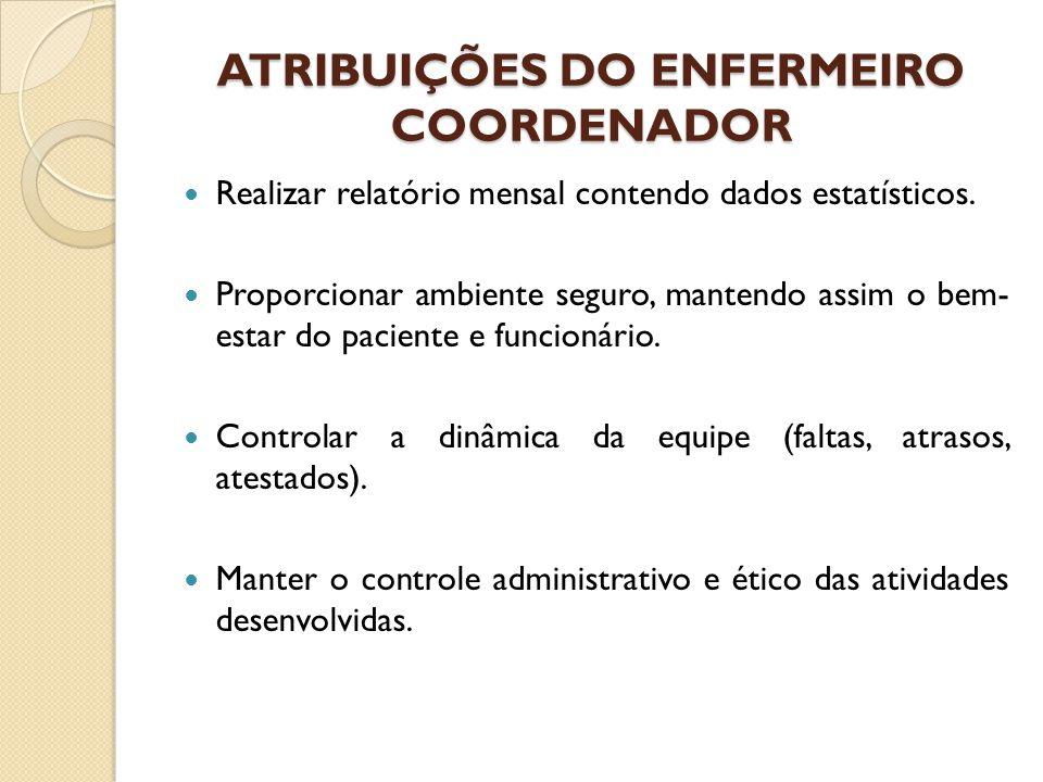 ATRIBUIÇÕES DO ENFERMEIRO COORDENADOR