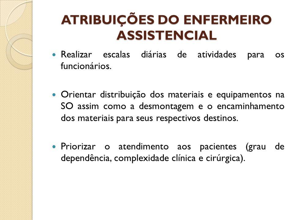 ATRIBUIÇÕES DO ENFERMEIRO ASSISTENCIAL