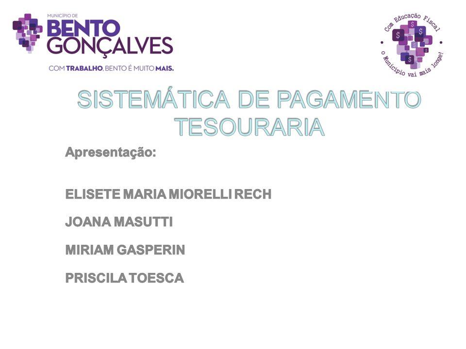 SISTEMÁTICA DE PAGAMENTO TESOURARIA