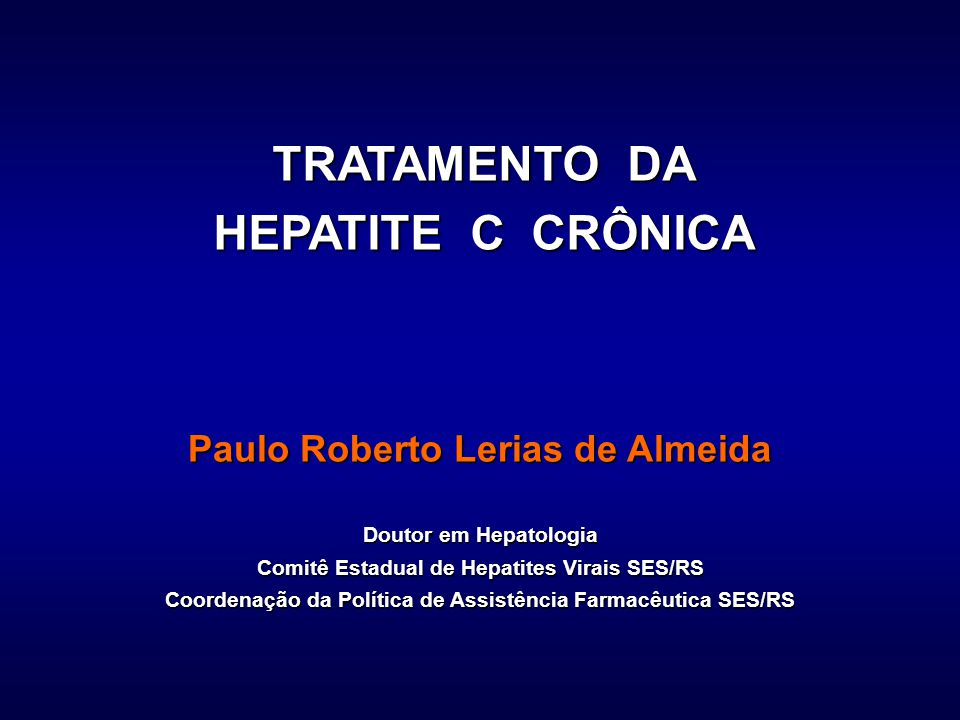 TRATAMENTO DA HEPATITE C CRÔNICA