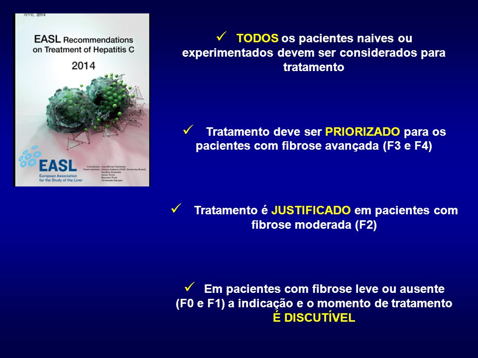 Tratamento é JUSTIFICADO em pacientes com fibrose moderada (F2)
