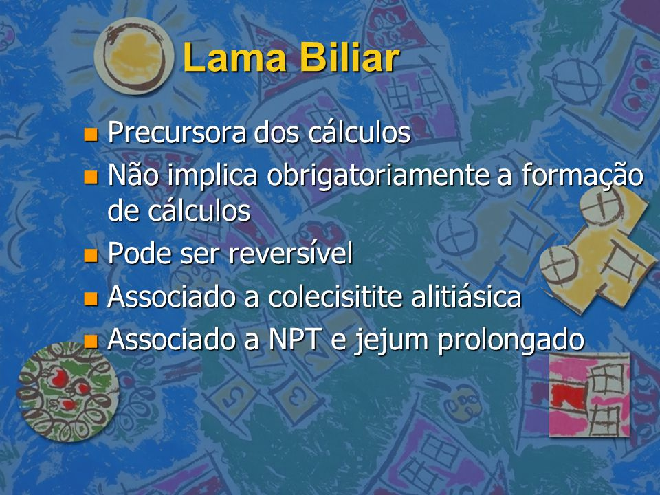 Lama Biliar Precursora dos cálculos
