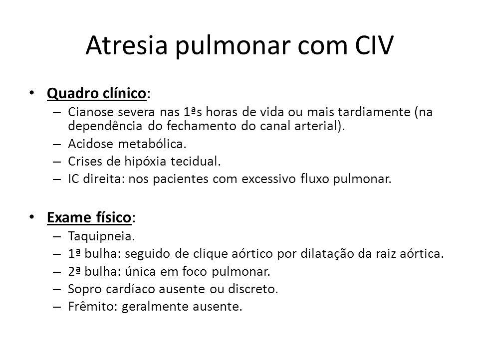 Atresia pulmonar com CIV