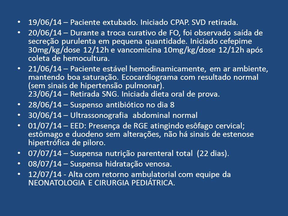 19/06/14 – Paciente extubado. Iniciado CPAP. SVD retirada.