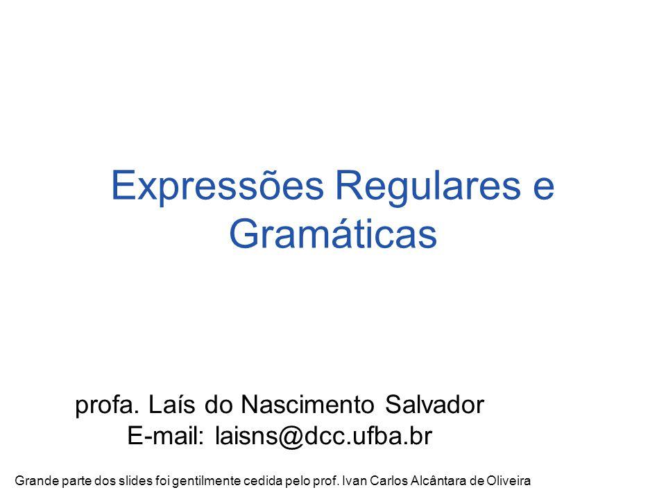 Expressões Regulares e Gramáticas