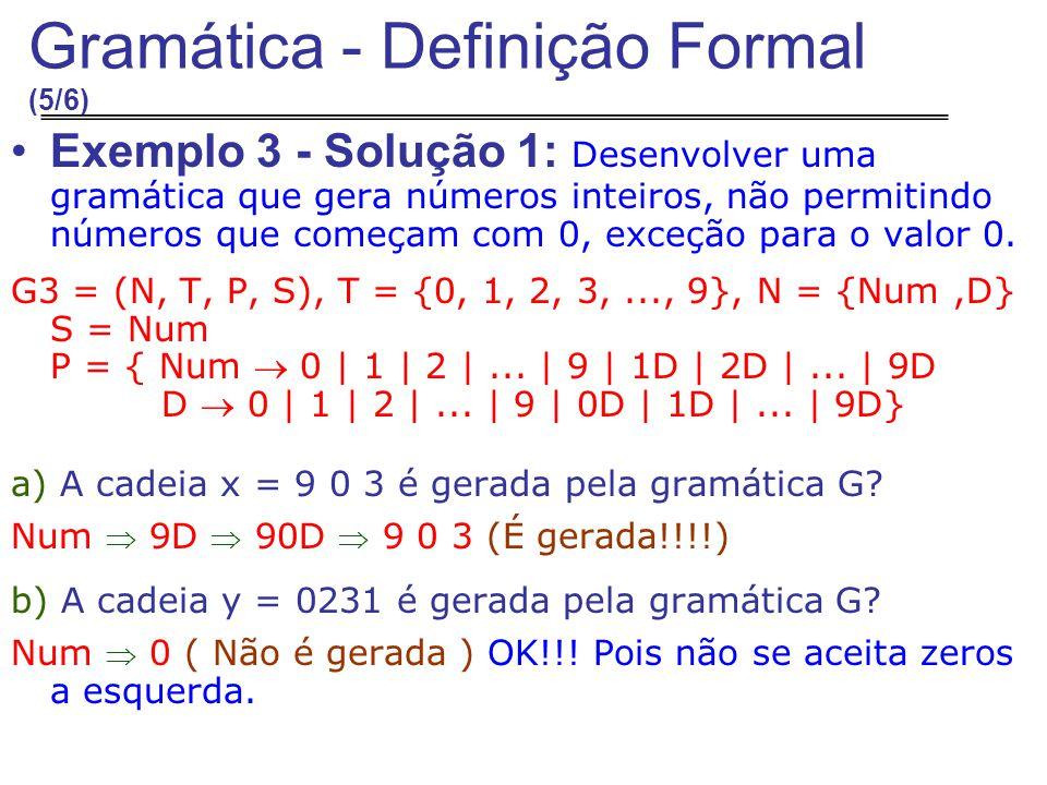 Gramática - Definição Formal (5/6)