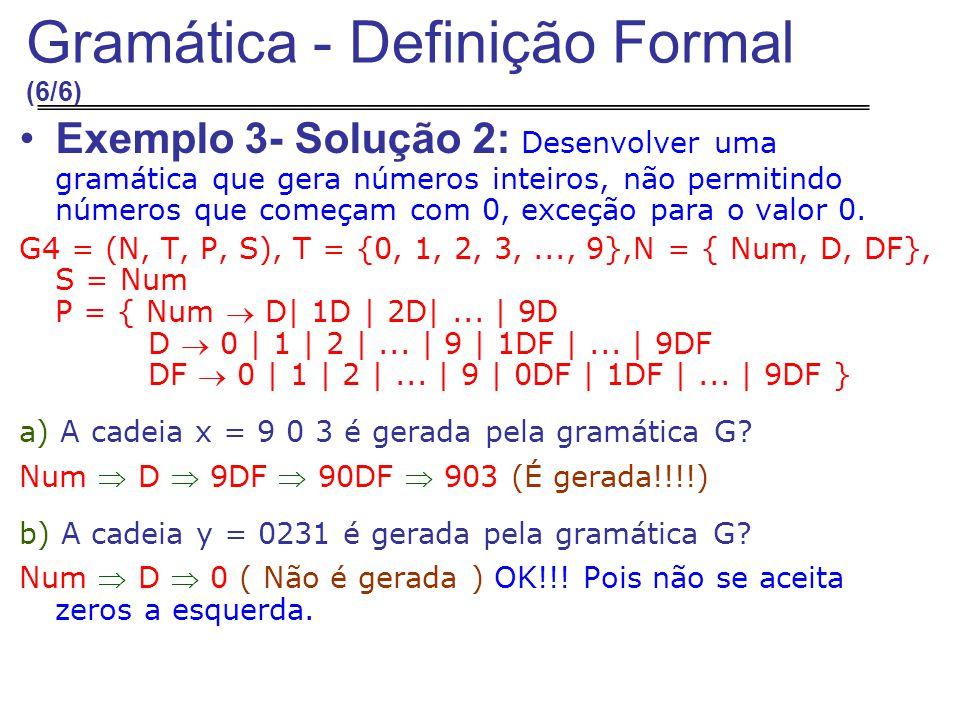 Gramática - Definição Formal (6/6)