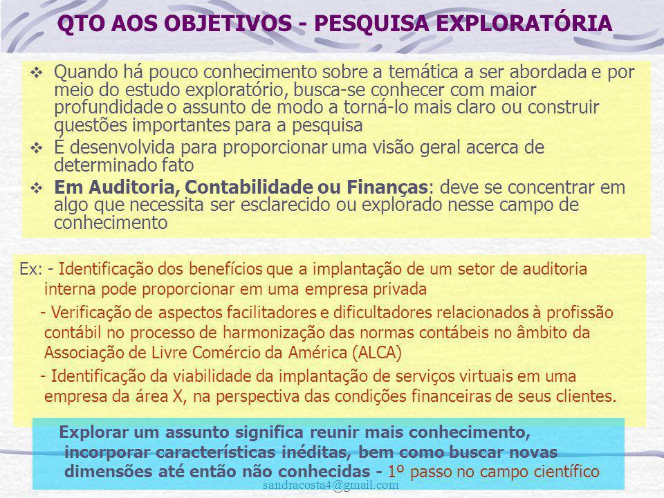 QTO AOS OBJETIVOS - PESQUISA EXPLORATÓRIA