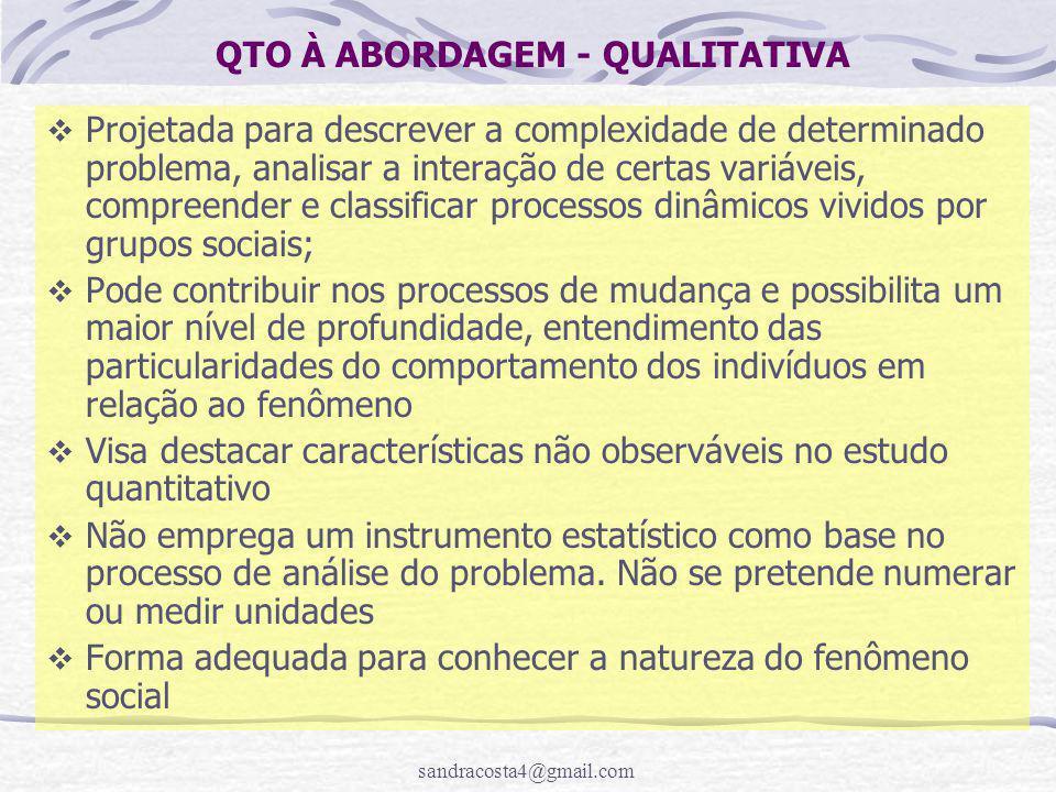 QTO À ABORDAGEM - QUALITATIVA