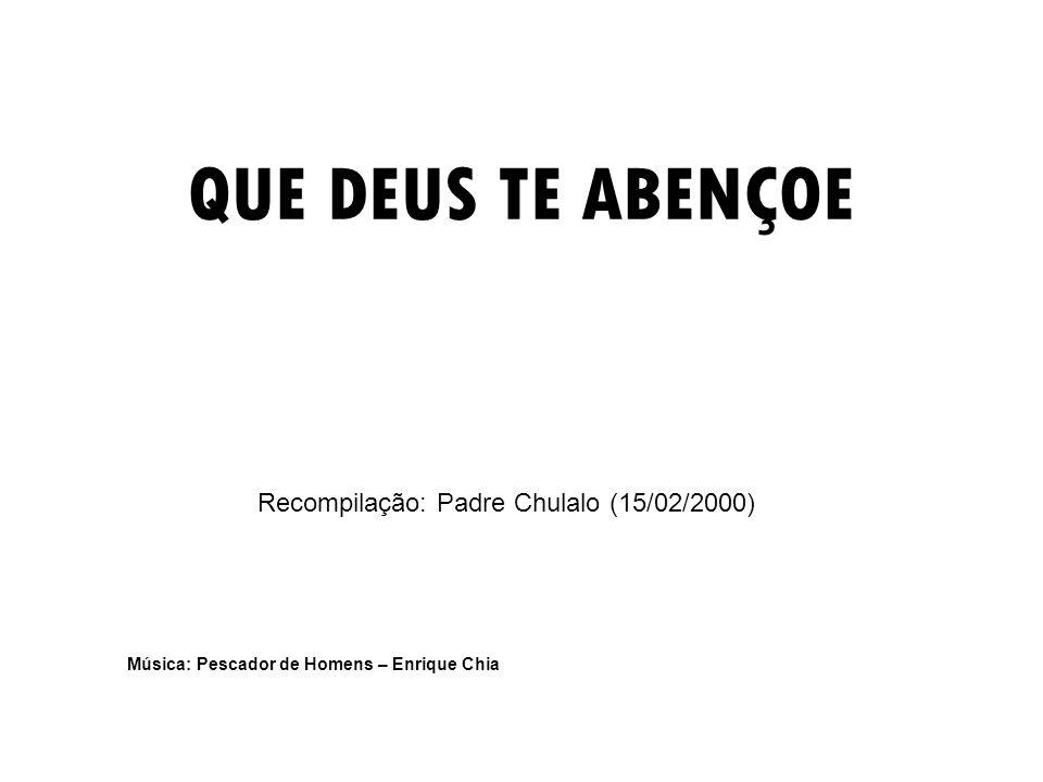 Recompilação: Padre Chulalo (15/02/2000)