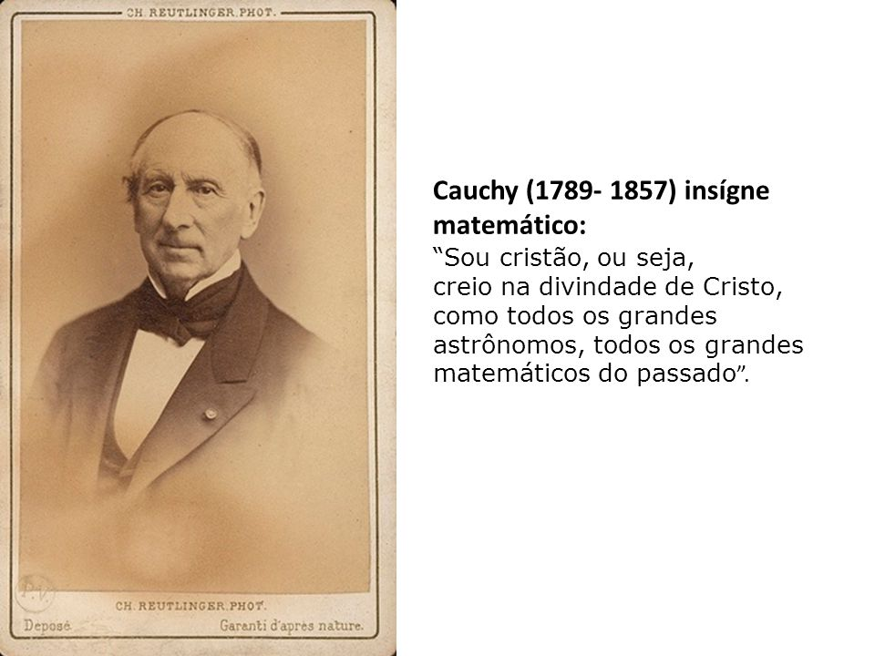 Cauchy (1789- 1857) insígne matemático: