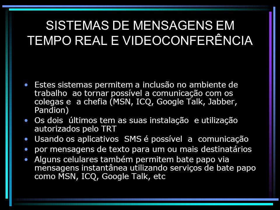 SISTEMAS DE MENSAGENS EM TEMPO REAL E VIDEOCONFERÊNCIA