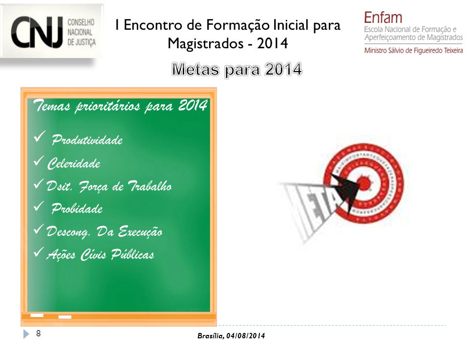 I Encontro de Formação Inicial para Magistrados - 2014