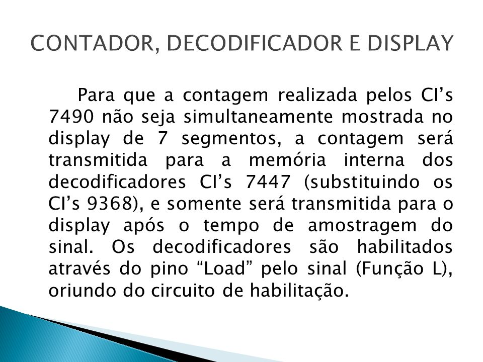 CONTADOR, DECODIFICADOR E DISPLAY