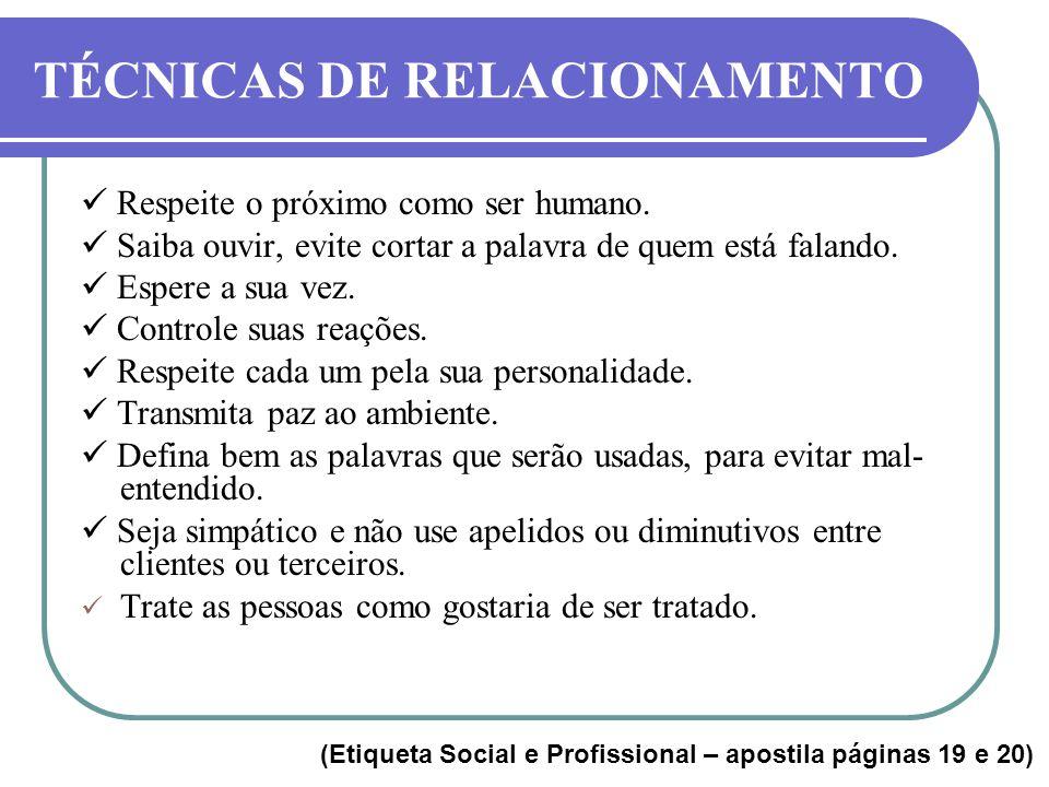 TÉCNICAS DE RELACIONAMENTO