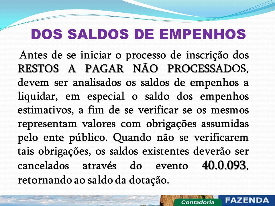 DOS SALDOS DE EMPENHOS