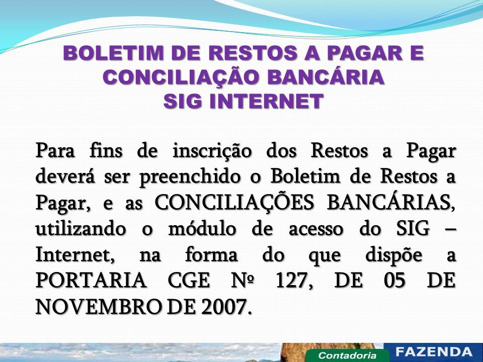 BOLETIM DE RESTOS A PAGAR E CONCILIAÇÃO BANCÁRIA SIG INTERNET