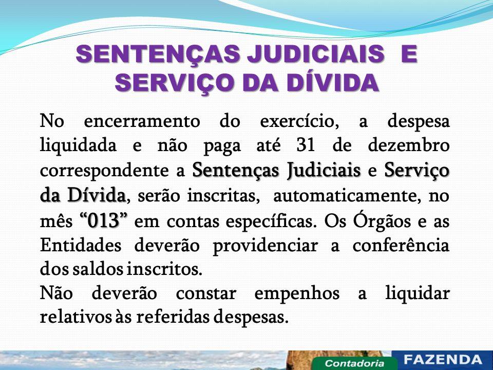 SENTENÇAS JUDICIAIS E SERVIÇO DA DÍVIDA