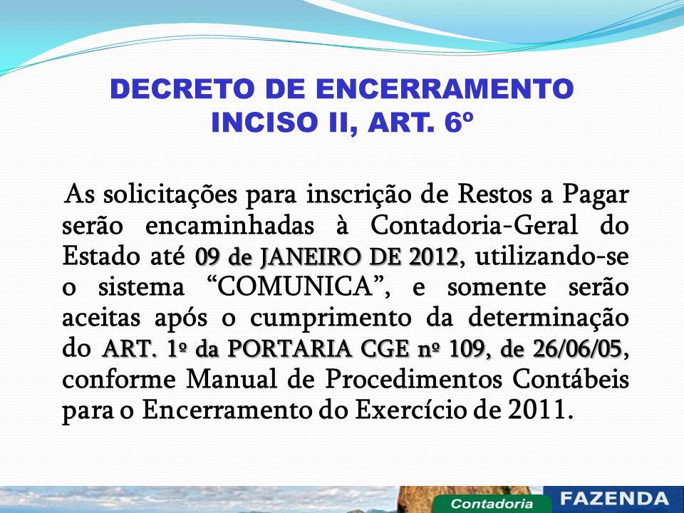 DECRETO DE ENCERRAMENTO INCISO II, ART. 6º