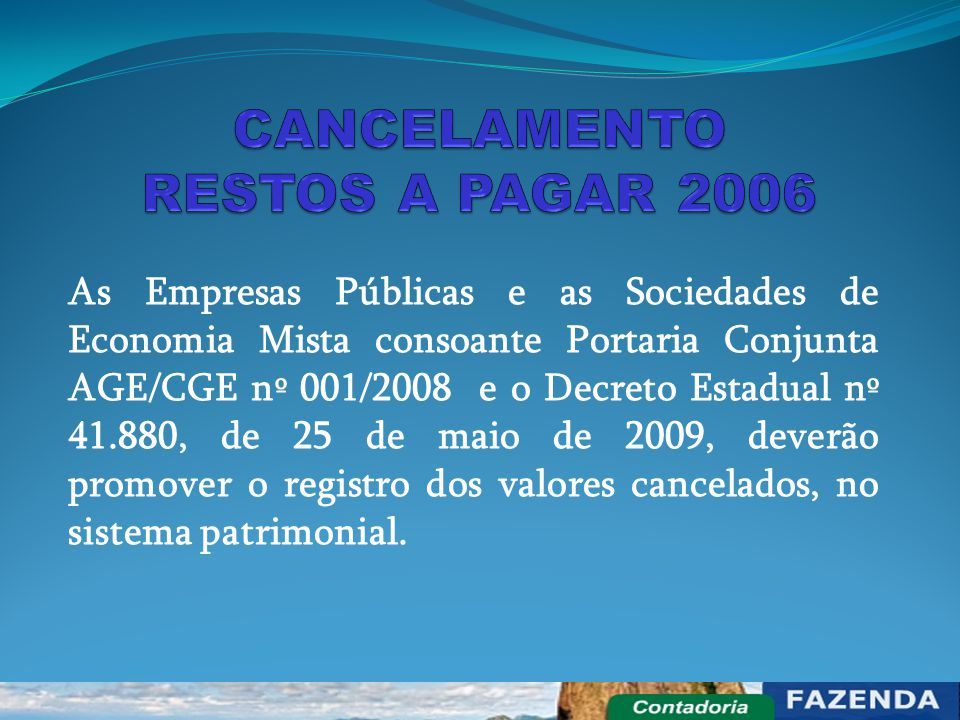 CANCELAMENTO RESTOS A PAGAR 2006
