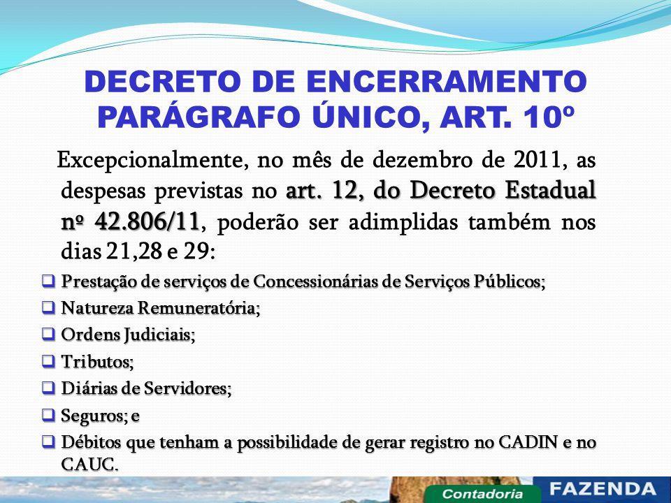 DECRETO DE ENCERRAMENTO PARÁGRAFO ÚNICO, ART. 10º