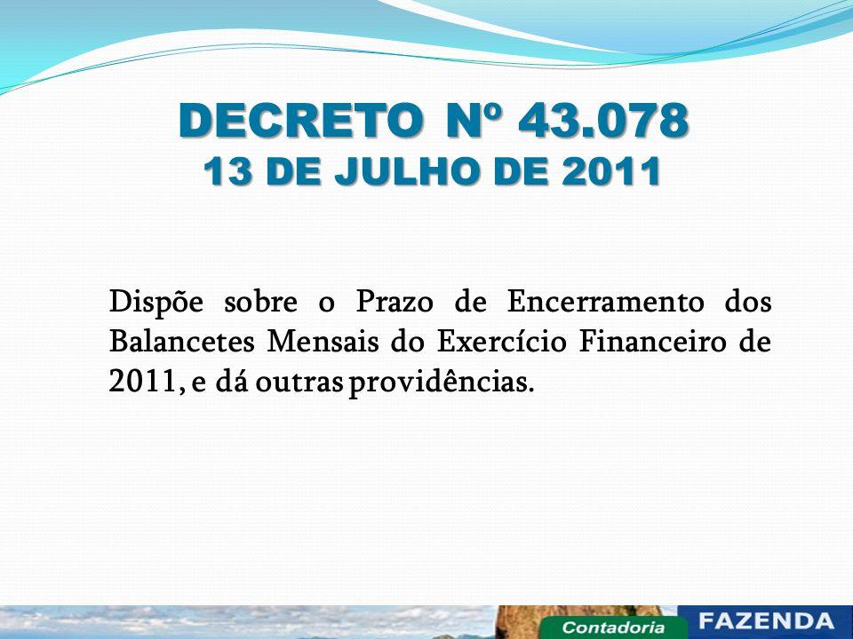 DECRETO Nº 43.078 13 DE JULHO DE 2011.