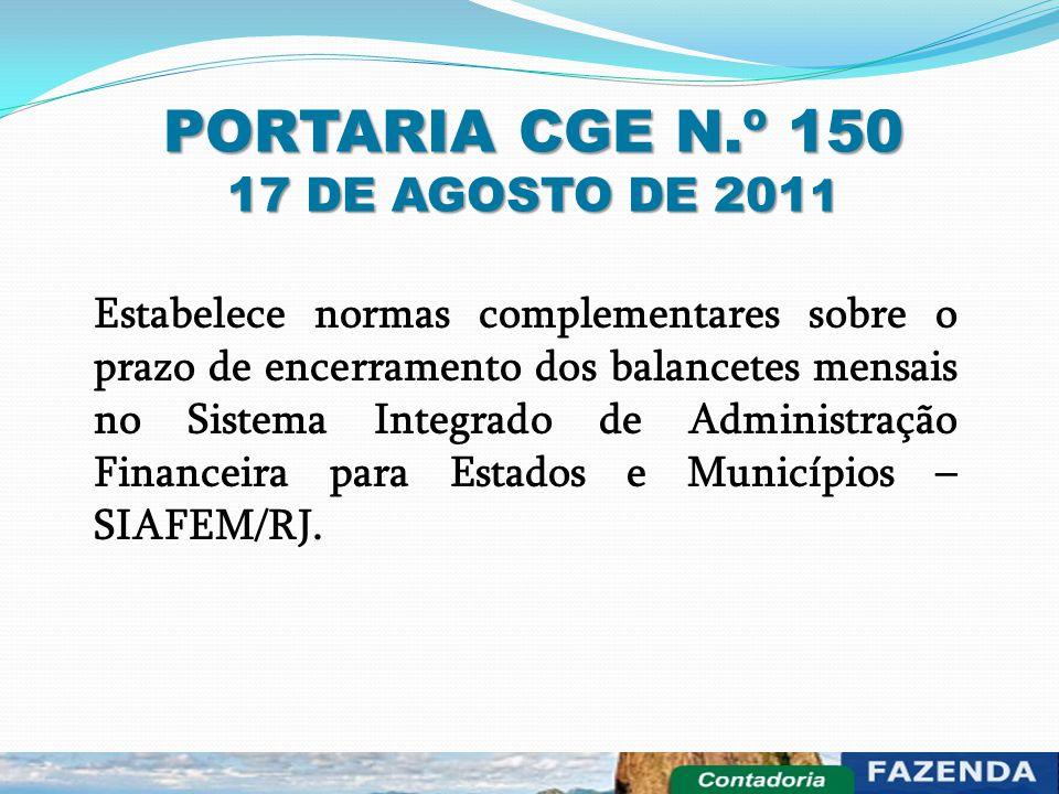 PORTARIA CGE N.º 150 17 DE AGOSTO DE 2011