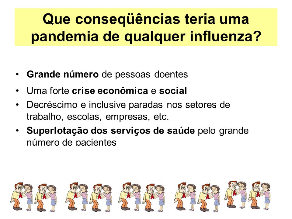 Que conseqüências teria uma pandemia de qualquer influenza