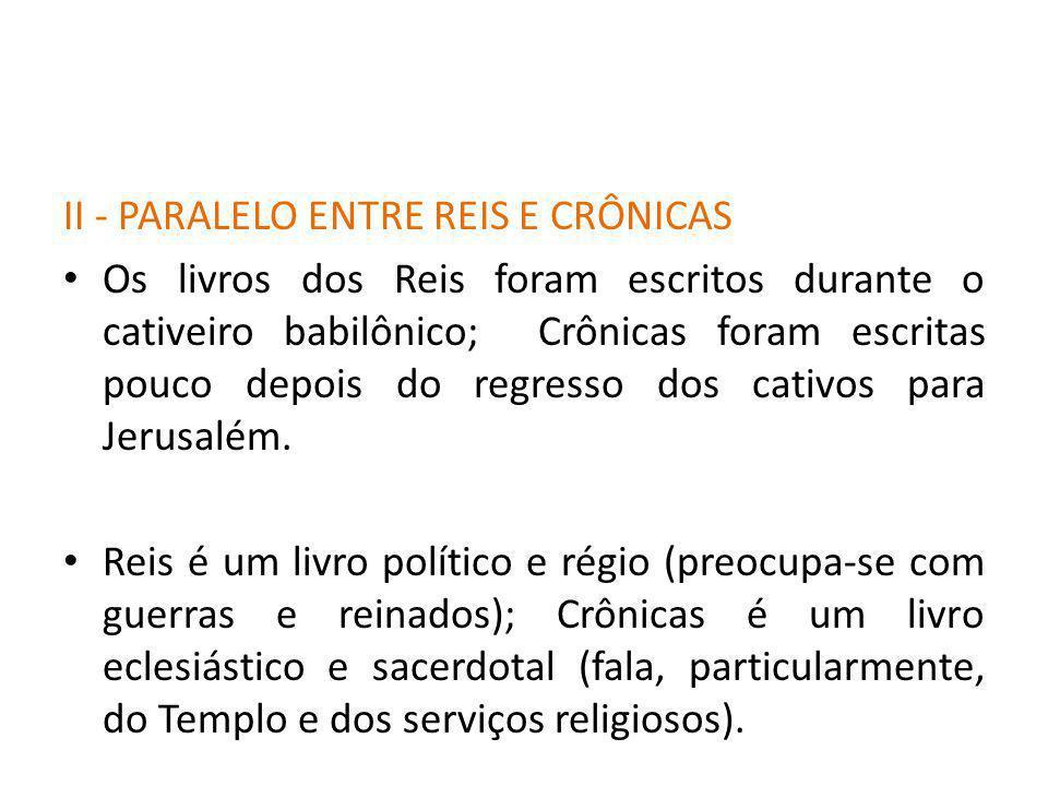 II - PARALELO ENTRE REIS E CRÔNICAS