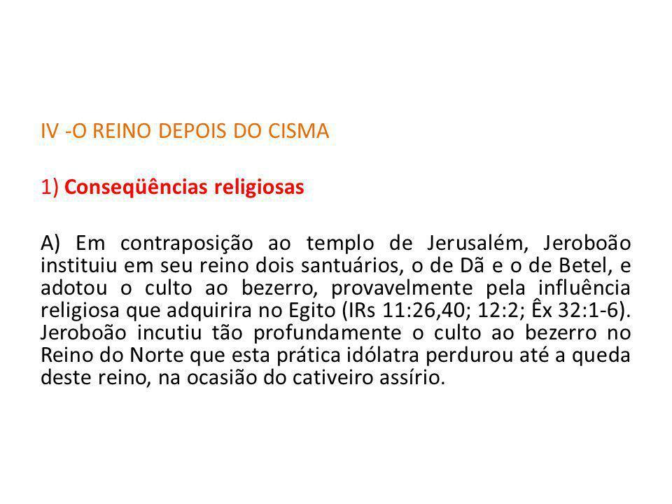 IV -O REINO DEPOIS DO CISMA