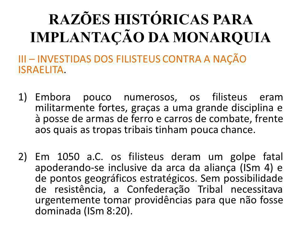 RAZÕES HISTÓRICAS PARA IMPLANTAÇÃO DA MONARQUIA