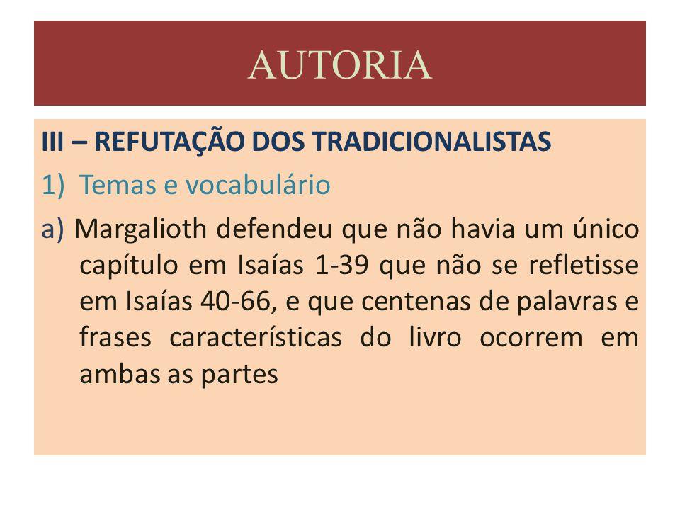 AUTORIA III – REFUTAÇÃO DOS TRADICIONALISTAS Temas e vocabulário