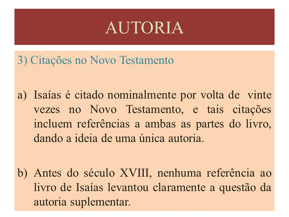 AUTORIA 3) Citações no Novo Testamento