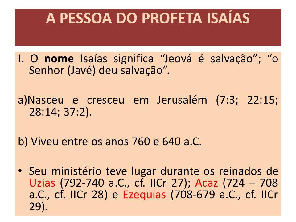 A PESSOA DO PROFETA ISAÍAS