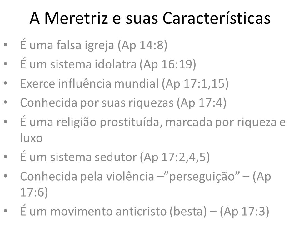 A Meretriz e suas Características